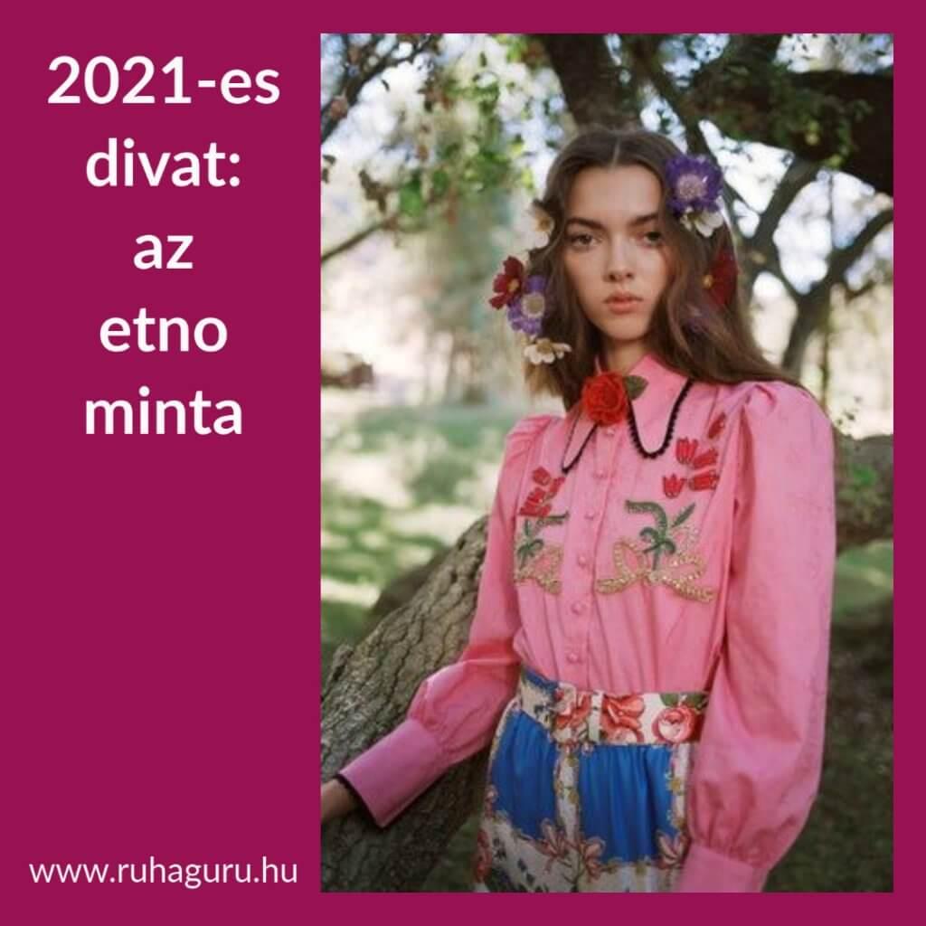 2021-es divat: az etno minta